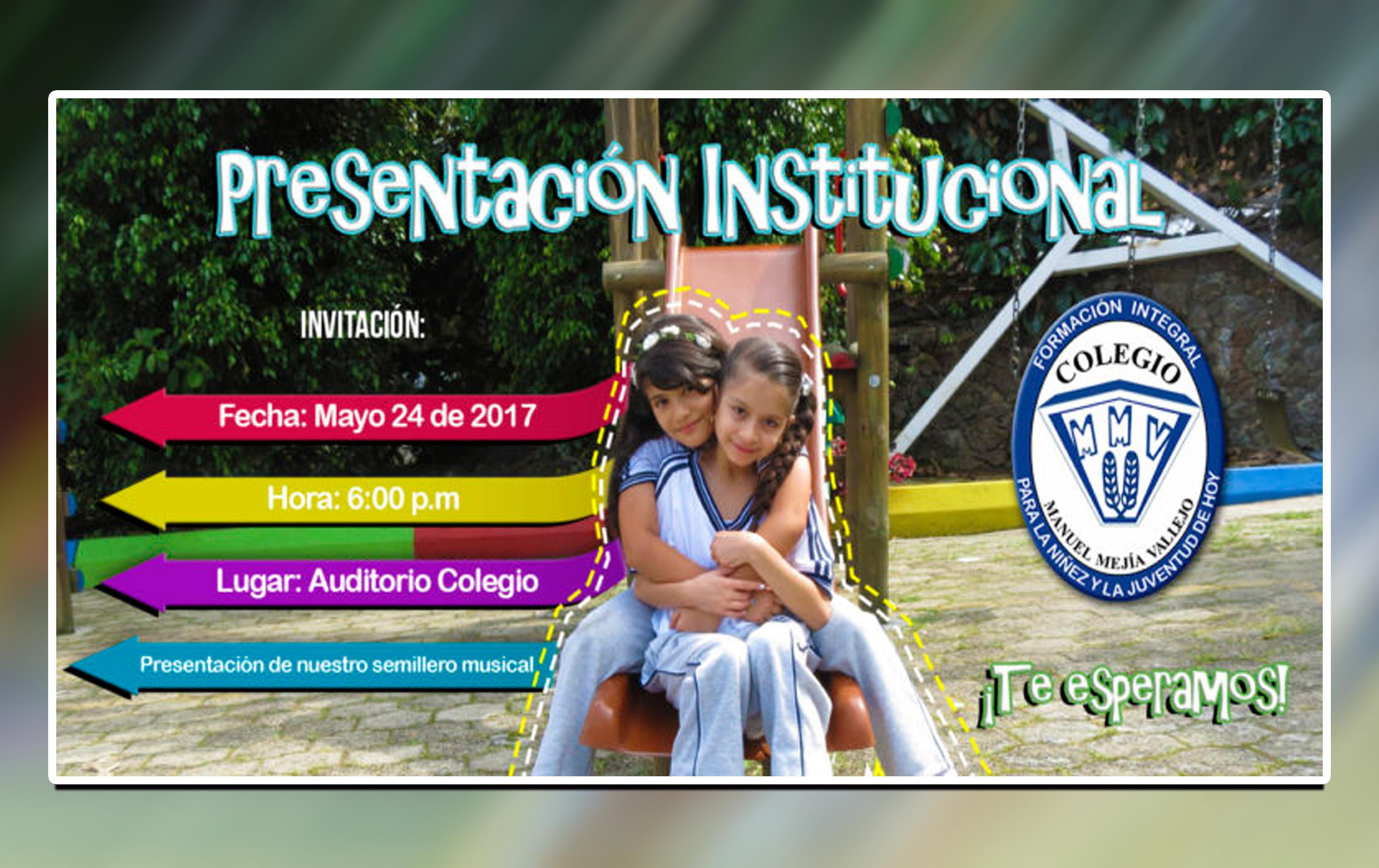 INVITACIÓN PRESENTACIÓN DE NUESTRO COLEGIO